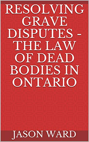 A lawyer digs deep with new book on 'the law of dead bodies'