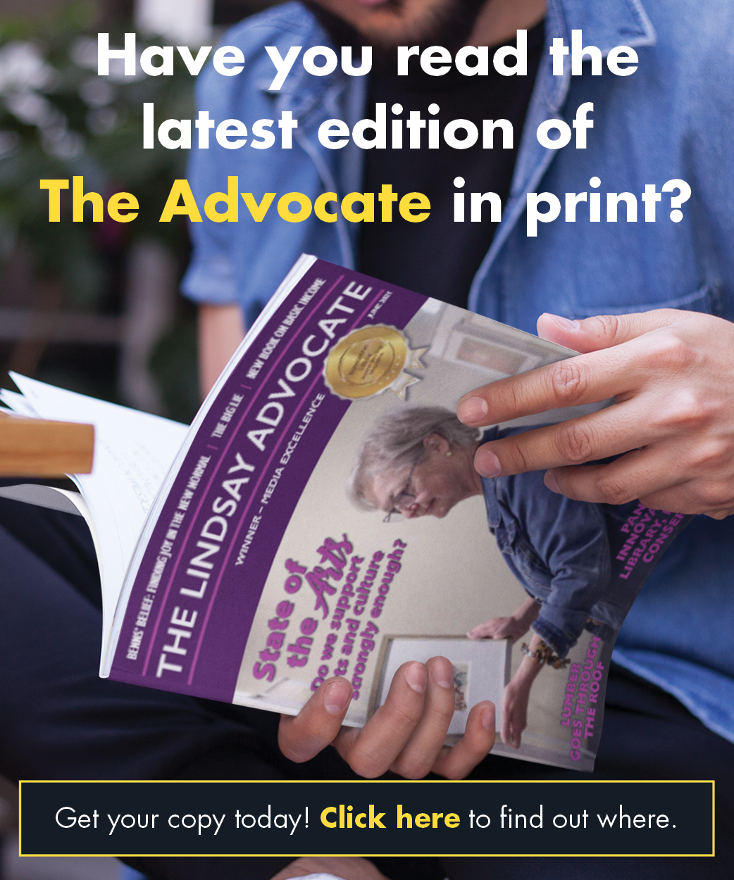 Find out where to get the latest copy of the advocate in print